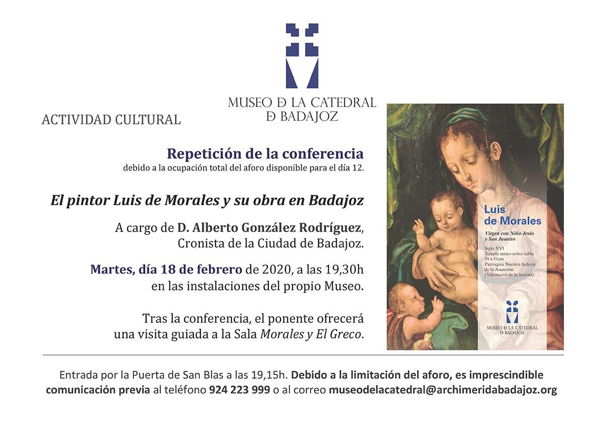 Conferencia: El pintor Luis de Morales y su obra en Badajoz. Alberto González Rodríguez. 12 y 18 de febrero de 2020
